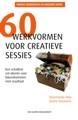 Cover van 60 werkvormen voor creatieve sessies 2e druk