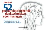 Cover van 52 patroondoorbrekende denktechnieken voor managers